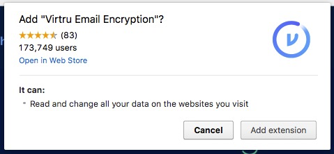 A popup will appear that states Add Virtru Email Encryption? With the options to Add Extension or Cancel
