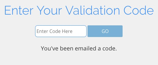 Enter your validation code.  Enter code into the field and click GO.